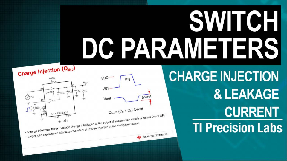 leakage current and charge injection - swtiches