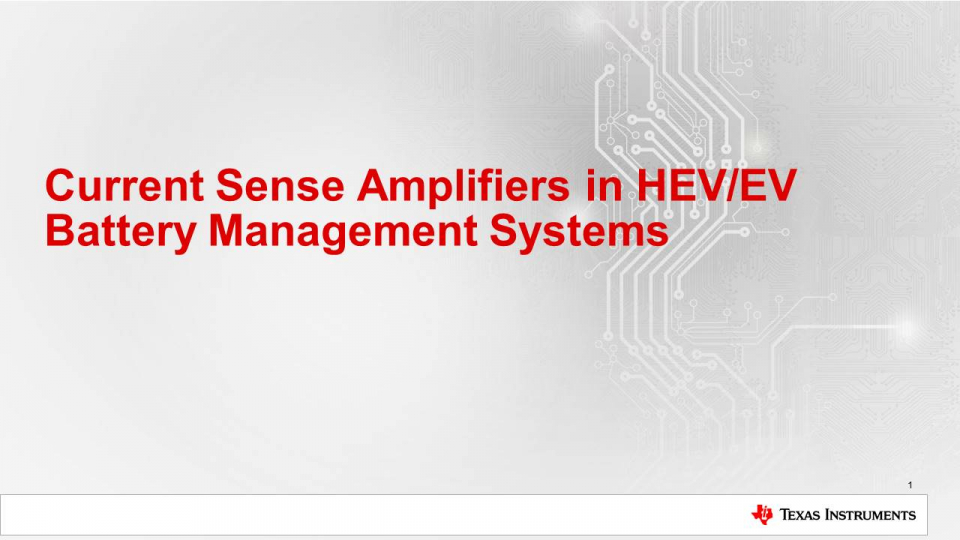 Current Sense Amplifiers in HEV/EV Battery Management Systems