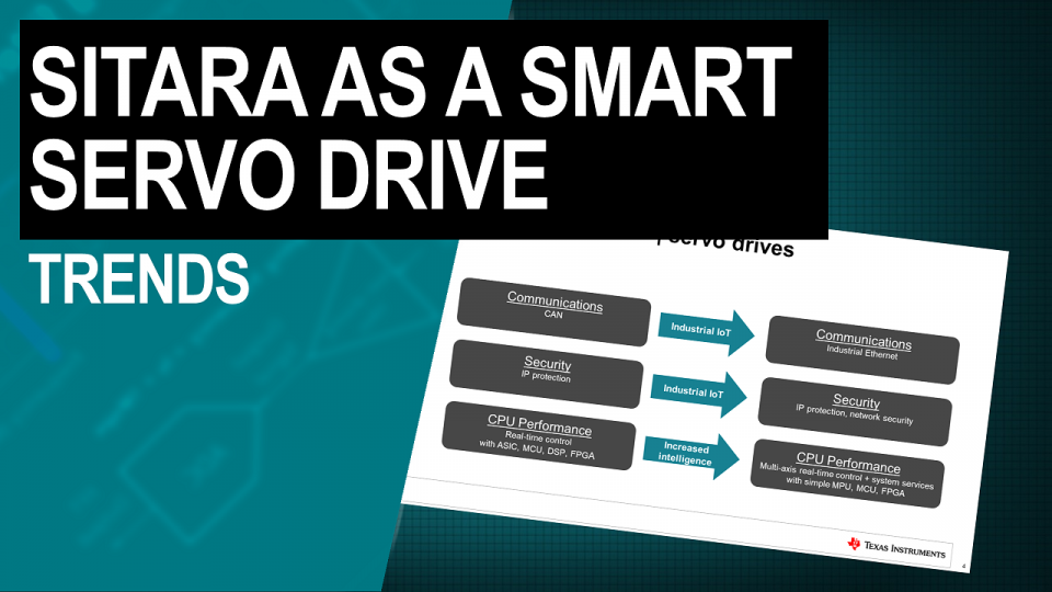 Sitara as a Smart Servo: Trends