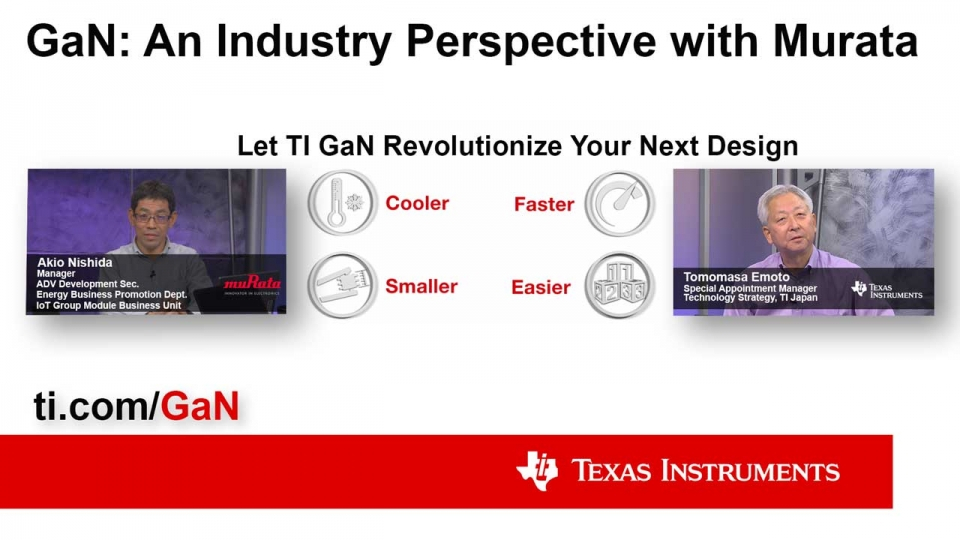 GaN: An Industry Perspective with Murata