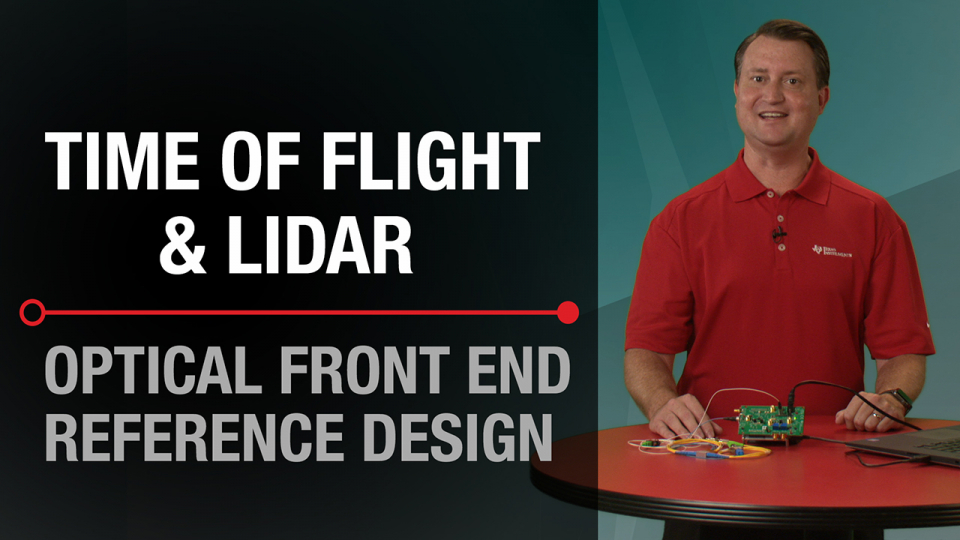 Time of Flight & LIDAR (ToF) - Optical Front End Reference Design
