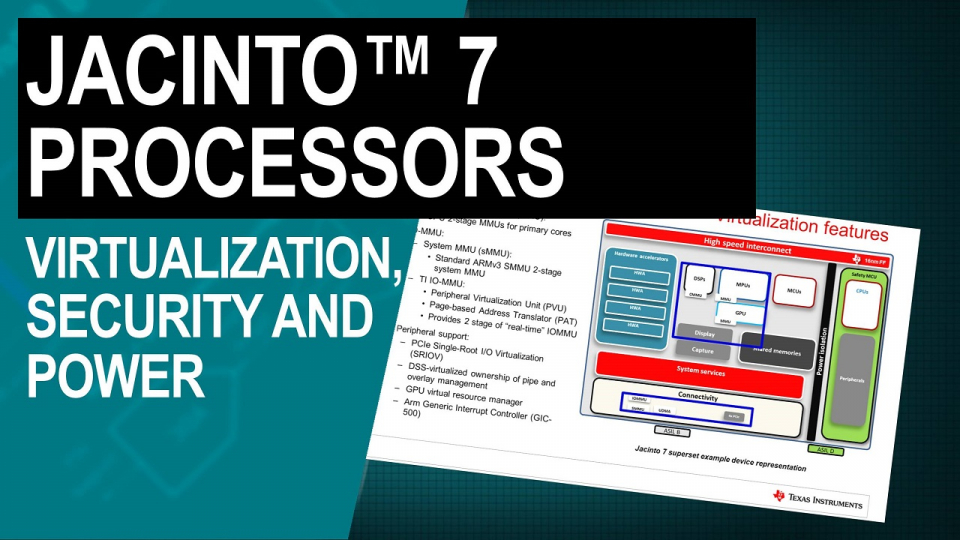 Jacinto 7 processors: virtualization, security, and power