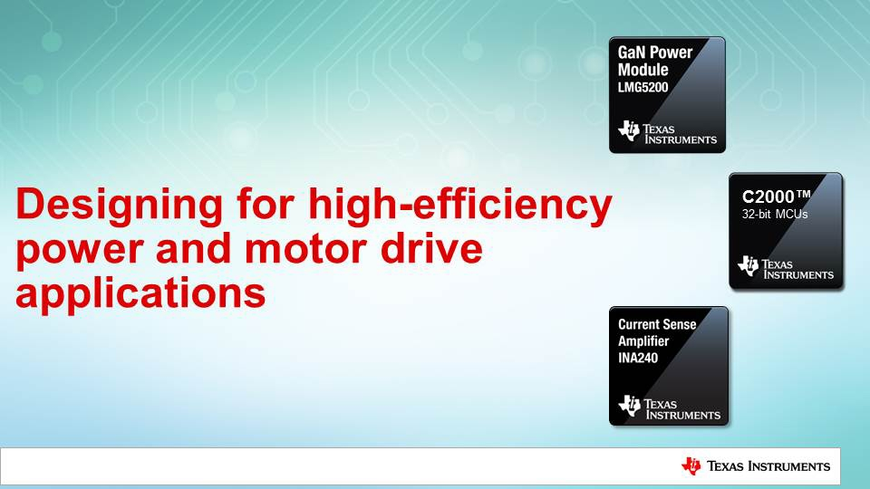 High efficiency power and motor drive systems with C2000, GaN and INA240 current sensing