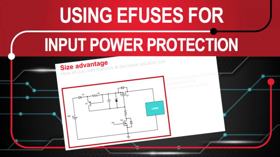 eFuses for overvoltage protection and inrush current limiting