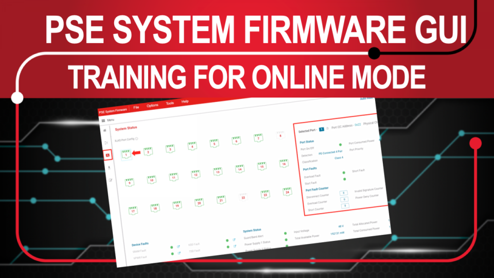 See how to use our new Power over Ethernet PSE system GUI in online mode