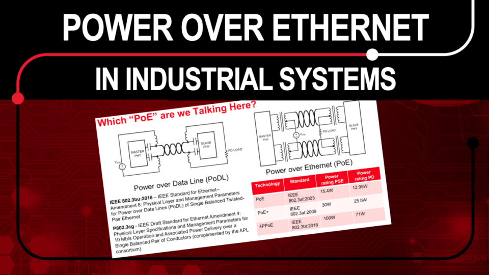 Explore where Power over Ethernet is power method choice for industrial systems with ethernet capability