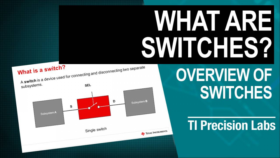 What are Switches & Multiplexers? Switch overview