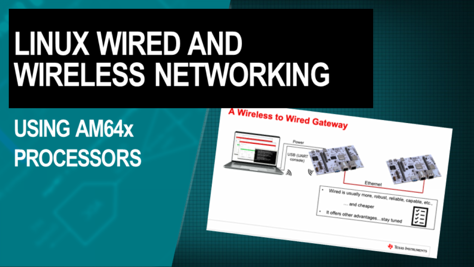 Wireless and wired networking using Linux on AM64x processors