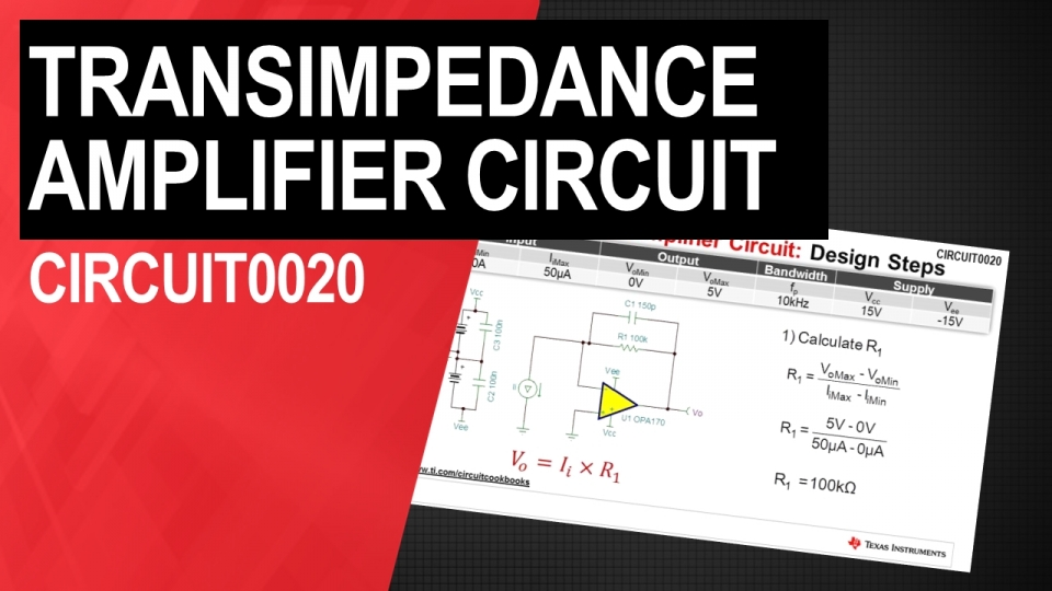 How to Design Transimpedance Amplifier Circuits